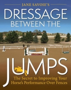 Jane Savoie's Dressage Between Jumps