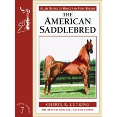 American Saddlebred: Allen Guide To Horse & Pony 7