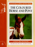 Coloured Horse & Pony: Allen Guide To Horse & Pony Breeds 6