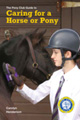 Caring for a Horse or Pony : The Pony Club Guide
