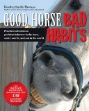 Good Horse, Bad Habits