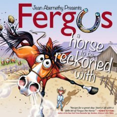 Fergus: Horse to Be Reckoned With