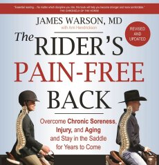 The Rider's Pain-Free Back: Overcome Chronic Soreness, Injury and Aging, and Stay in the Saddle for Years to Come (New Edition)