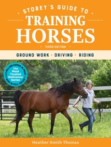 Storey's Guide to Training Horses 3rd Ed: Ground Work, Driving, Riding