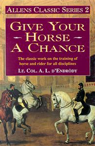 Give Your Horse a Chance: Allens Classics 2