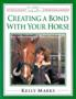 Creating a Bond with Your Horse: 1
