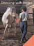 Dancing with Horses - Communication by Body Language