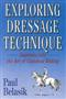 Exploring Dressage Technique