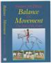 BALANCE IN MOVEMENT (DVD)