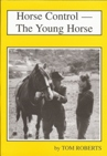Horse Control- The Young Horse