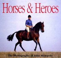 Horses and Heroes